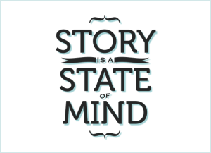 Story is a State of Mind